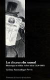 Corinne Saminadayar-Perrin - Les discours du journal - Rhétorique et médias au XIXe siècle (1836-1885).