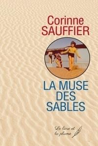 Corinne Sauffrier - La muse des sables.