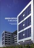 Corinne Scemama et Elisabeth Mazoyer - Green Office à Meudon - Quand l'architecture devient positive.