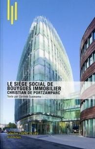 Corinne Scemama - Le siège social de Bouygues immobilier - Christian de Portzamparc.