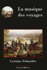 La musique des voyages - Corinne Schneider - Format ePub - 9782213713670 - 10,99 €