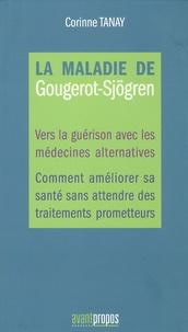 Galabria.be La maladie de Gougerot-Sjögren - Vers la guérison avec les médecines alternatives, comment améliorer sa santé sans attendre des traitements prometteurs Image