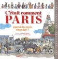 Corinne Targat et Lise Herzog - C'était comment Paris... - Quand tu avais mon âge ?.