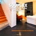 Corinne Targat et Gilles Targat - Souplex : la mode du duplex en sous-sol - Aménagements et conseil d'architectes.
