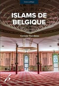 Corinne Torrekens - Islams de Belgique.