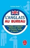 Corinne Touati - L'anglais au bureau.