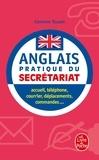 Corinne Touati - L'Anglais du secrétariat.