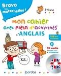 Corinne Touati et Evelyne Bodilis - Mon cahier avec plein d'activités d'anglais. 1 CD audio MP3