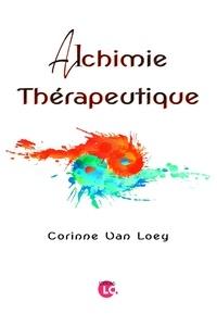Corinne Van Loey - Alchimie thérapeutique.