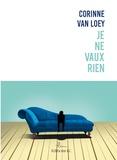 Corinne Van Loey - Je ne vaux rien.