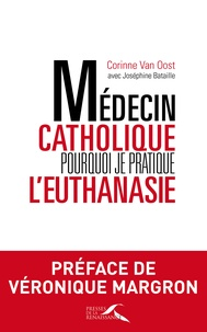 Médecin catholique, pourquoi je pratique leuthanasie.pdf