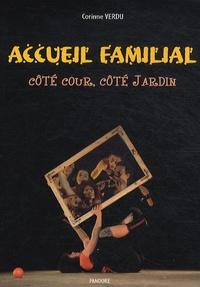 Corinne Verdu - Accueil familial - Côté cour côté jardin.