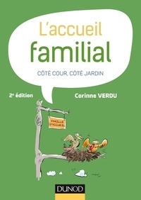 Corinne Verdu - L'accueil familial - Côté cour, côté jardin.