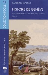 Histoire de Genève - Tome 2, De la cité de Calvin à la ville française (1530-1813).pdf
