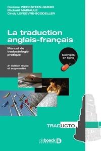 Corinne Wecksteen et Mickaël Mariaule - La traduction anglais-français - Manuel de traductologie pratique.