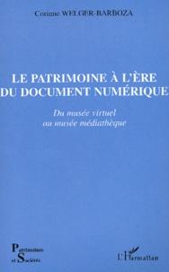 Ucareoutplacement.be Le Patrimoine à l'ère du document numérique. Du musée virtuel au musée médiathèque Image