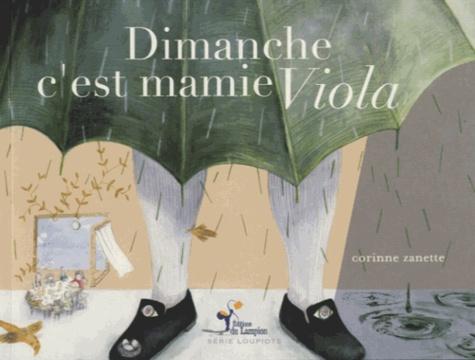 Corinne Zanette - Dimanche c'est mamie Viola.