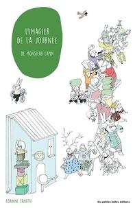 Corinne Zanette - L'imagier de la journée de Monsieur Lapin.