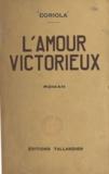 Coriola - L'amour victorieux.