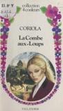 Coriola - La Combe-aux-Loups.
