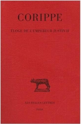 Corippe - Eloge de l'empereur Justin II.
