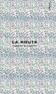Cormac McCarthy - La route - Edition collector.