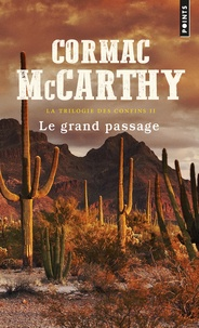 Cormac McCarthy - La trilogie des confins Tome 2 : Le grand passage.