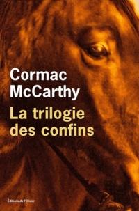 Cormac McCarthy - La trilogie des confins.