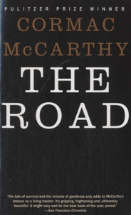 Cormac McCarthy - The Road.