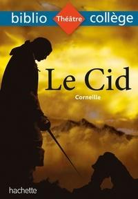 Corneille et Quintrec véronique Le - Bibliocollège - Le Cid, Corneille.