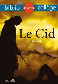 Corneille et Véronique Le Quintrec - Bibliocollège - Le Cid, Corneille.