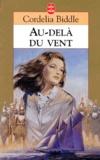 Cornelia Biddle - Au-delà du vent.