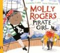 Cornelia Funke et Kasia Matyjaszek - Molly Rogers Pirate Girl.