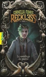Cornelia Funke - Reckless Tome 1 : Le sortilège de pierre.