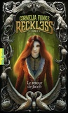Cornelia Funke - Reckless Tome 2 : Le retour de Jacob.
