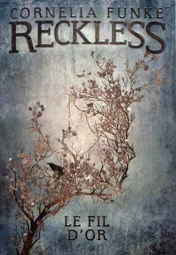 Reckless Tome 3 Le fil d'or