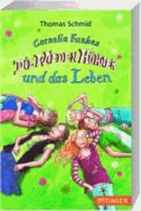 Cornelia Funkes Die Wilden Hühner und das Leben.