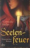 Cornelia Haller - Seelen Feuer.