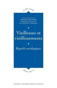 Cornelia Hummel et Isabelle Mallon - Vieillesses et vieillissements - Regards sociologiques.