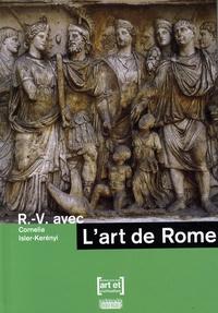Cornelia Isler-Kerényi - L'art de Rome.