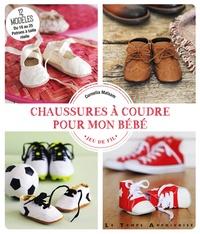 Cornelia Malsam - Chaussures à coudre pour mon bébé.