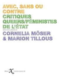Cornélia Möser et Marion Tillous - Avec, sans ou contre - Critiques queers/féministes de l'Etat.