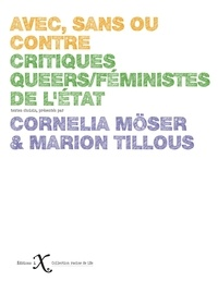 Cornélia Möser et Marion Tillous - Critiques queers/féministes de l'Etat.