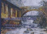 Cornélia Petrescu - Un autre regard - Album franco-roumain, édition bilingue français-roumain.