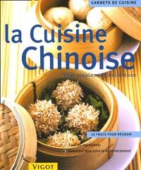 Cornelia Schinharl - La cuisine chinoise - Tout simplement délicieuse.