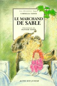Cornelia Taffin et Olivier Taffin - Le marchand de sable.