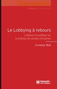 Histoiresdenlire.be Le lobbying à rebours - L'influence du politique sur la stratégie des grandes entreprises Image