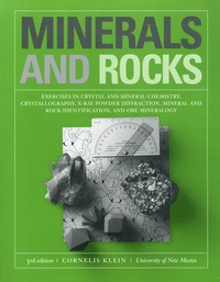 Minerals and Rocks - Exercises in Crystal and Mineral Chemistry, Crystallography, X-ray Powder Diffraction, Mineral and Rock Identification, and Ore Mineralogy.pdf