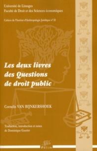 Cornelis Van Bijnkershoek - Les deux livres des questions de droit public. 1 Cédérom