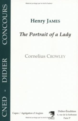 "Cornelius Crowley - Henry James, ""The portrait of a lady""."